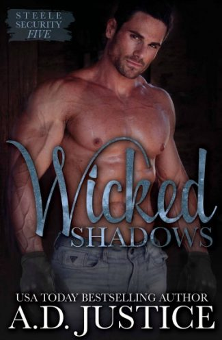 Cover Reveal: Wicked Shadows (Steele Security #5) by AD Justice