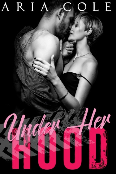 Release Day Blitz: Under Her Hood (Blue Collar Alphas #2) by Aria Cole