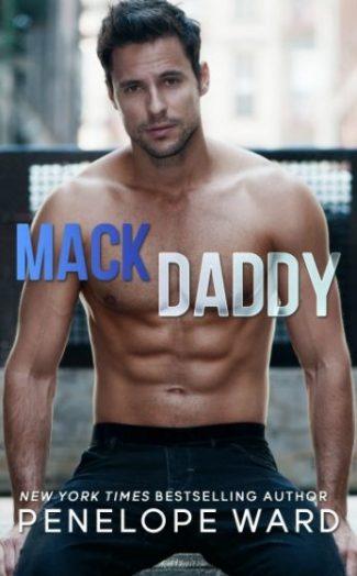 Excerpt Reveal: Mack Daddy by Penelope Ward