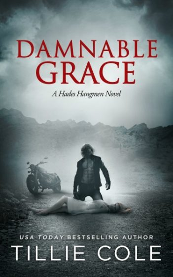 Cover Reveal: Damnable Grace (Hades Hangmen #5) by Tillie Cole
