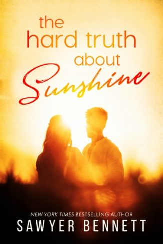 Cover Reveal: The Hard Truth About Sunshine by Sawyer Bennett