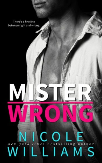 Cover Reveal: Mister Wrong by Nicole Williams