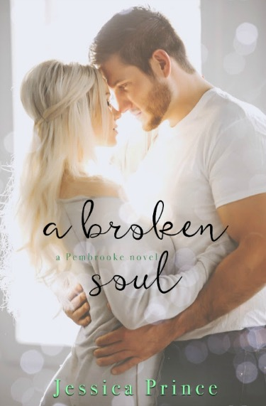 Cover Reveal: A Broken Soul (Pembrooke #3) by Jessica Prince