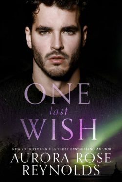 Cover Reveal: One Last Wish (Shooting Stars #3) by Aurora Rose Reynolds