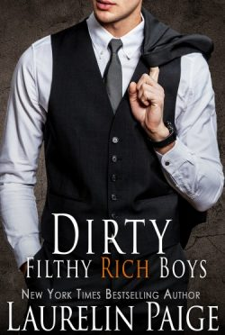 Book Announcement: Dirty Filthy Rich Boys (Dirty Duet #0.5) by Laurelin Paige