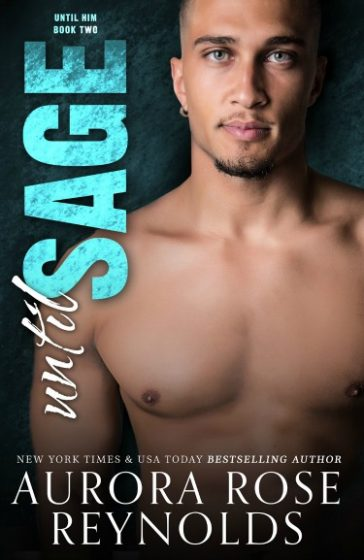 Cover Reveal: Until Sage (Until Him #2) by Aurora Rose Reynolds