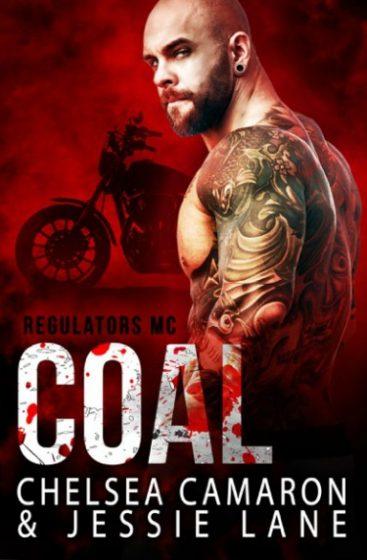 Cover Reveal: Coal (Regulators MC #3) by Chelsea Camaron & Jessie Lane