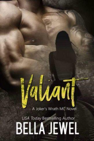 Release Day Blitz & Giveaway: Valiant (Jokers' Wrath MC #6) by Bella Jewel