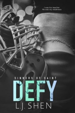 Release Day Blitz & Giveaway: Defy (Sinners of Saint #0.5) by LJ Shen