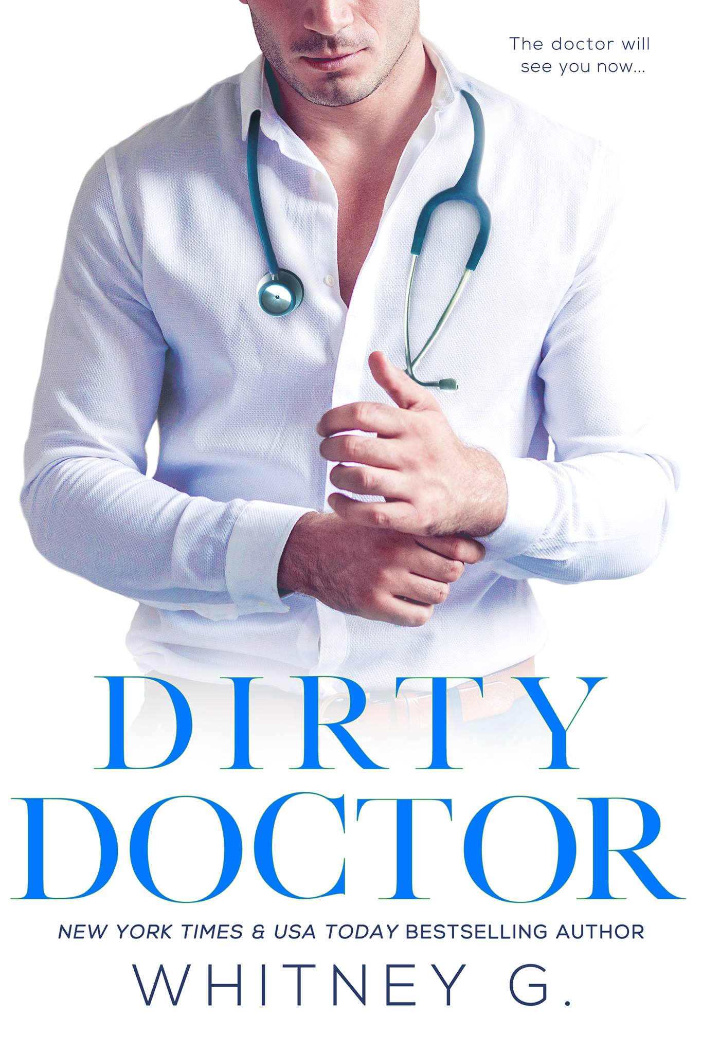 Cover Reveal: Dirty Doctor by Whitney G