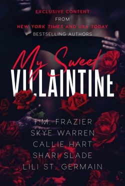 Cover Reveal: My Sweet Villaintine by Lili St Germain, TM Frazier, Callie Hart, Shari Slade, & Skye Warren