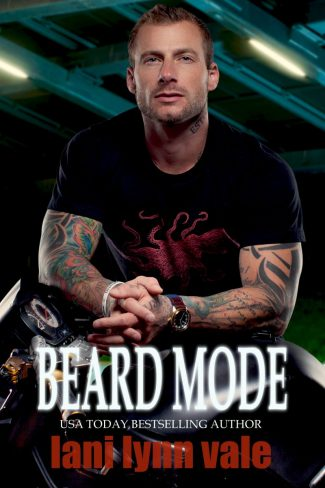 Release Day Blitz: Beard Mode (The Dixie Wardens Rejects MC #1) by Lani Lynn Vale
