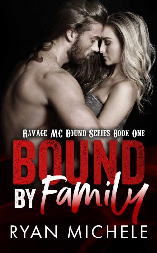 Cover Reveal & Giveaway: Bound by Family (Ravage MC Bound #1) by Ryan Michele