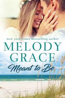 Release Day Blitz & Giveaway: Meant to Be (Sweetbriar Cove, #1) by Melody Grace