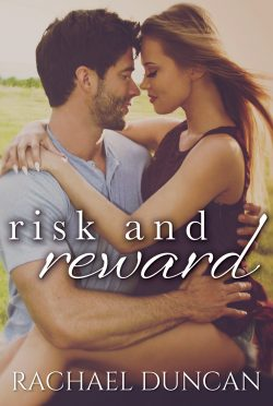 Cover Reveal & Giveaway: Risk and Reward by Rachael Duncan