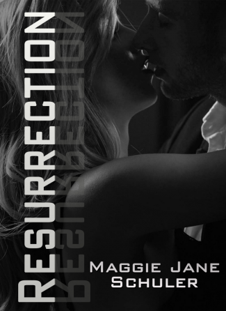 Cover Reveal & Giveaway: Resurrection by Maggie Jane Schuler