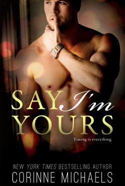 Cover Reveal: Say I'm Yours (Return to Me #3) by Corinne Michaels