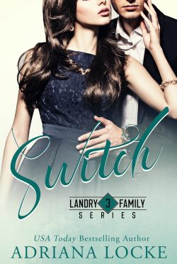 Release Day Blitz & Giveaway: Switch (Landry Family #3) by Adriana Locke