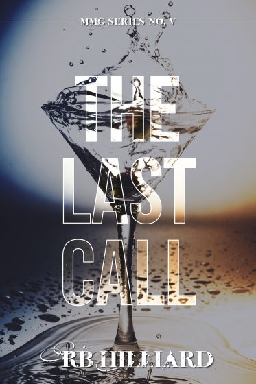 Release Day Blitz & Giveaway: The Last Call (MMG #5) by RB Hilliard