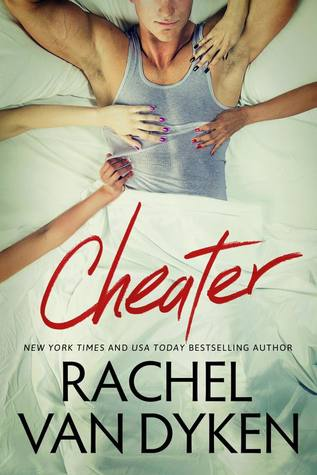 Release Day Blitz: Cheater (Curious Liaisons #1) by Rachel Van Dyken