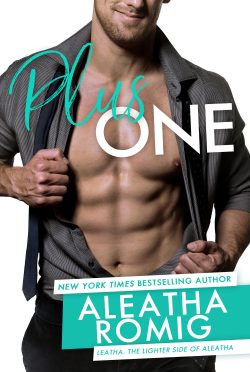 Cover Reveal: Plus One by Aleatha Romig