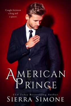 Excerpt Reveal: American Prince (American Queen Trilogy #2) by Sierra Simone