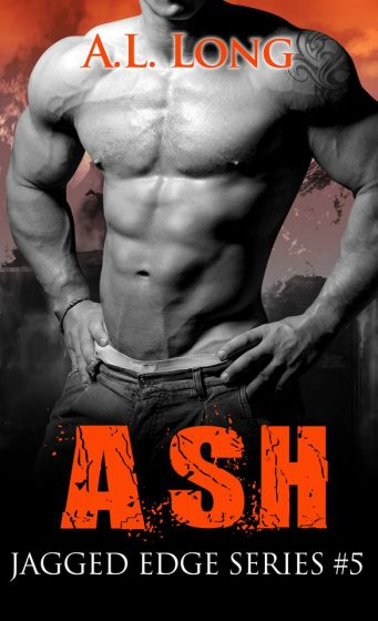 Release Day Blitz: Ash (Jagged Edge #5) by AL Long