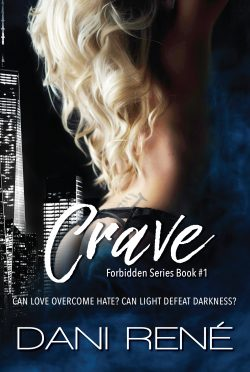 Cover Reveal: Crave (Forbidden #1) by Dani René