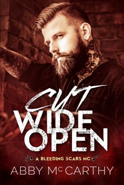 Cover Reveal: Cut Wide Open (Bleeding Scars MC #1) by Abby McCarthy