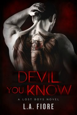 Release Day Blitz & Giveaway: Devil You Know (Lost Boys #1) by LA Fiore