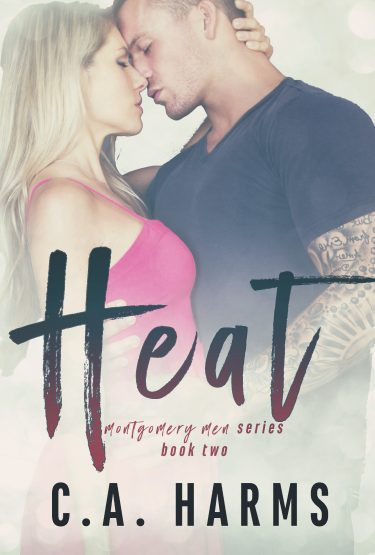 Cover Reveal: Heat (Montgomery Men #2) by CA Harms