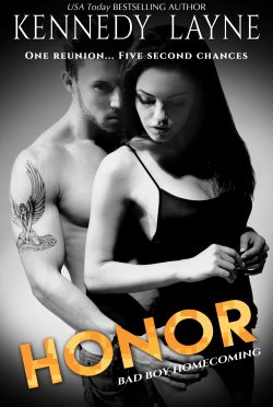 Cover Reveal: Honor (Bad Boy Homecoming #4) by Kennedy Layne