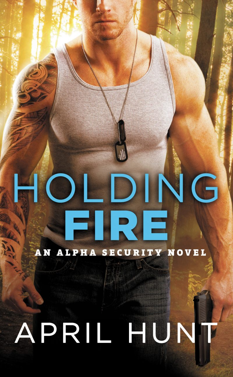 Release Day Blitz & Giveaway: Holding Fire (Alpha Security #2) by April Hunt