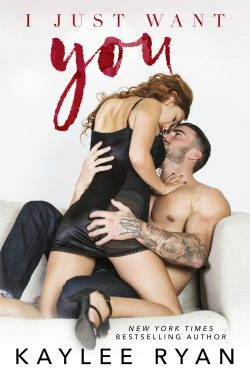 Cover Reveal: I Just Want You by Kaylee Ryan