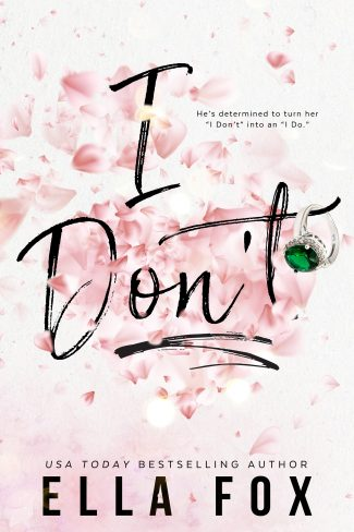 Cover Reveal: I Don't by Ella Fox