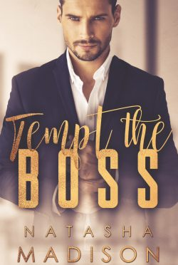 Cover Reveal: Tempt The Boss by Natasha Madison
