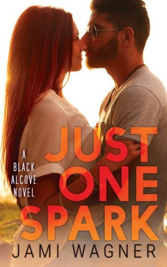 Cover Reveal & Giveaway: Just One Spark (Black Alcove #5) by Jami Wagner