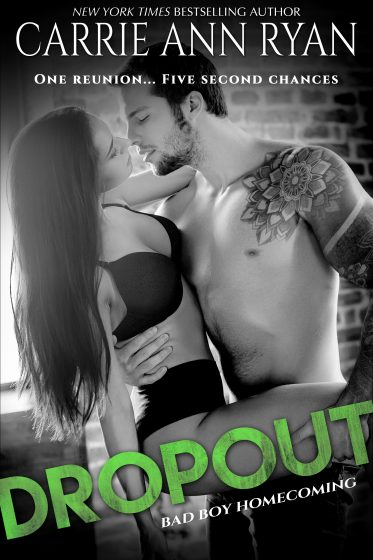 Cover Reveal: Dropout (Bad Boy Homecoming #1) by Carrie Ann Ryan