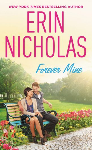 Release Day Blitz & Giveaway: Forever Mine (Opposites Attract #2) by Erin Nicholas