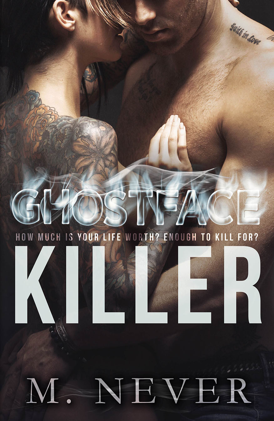Cover Reveal & Giveaway: Ghostface Killer by M Never