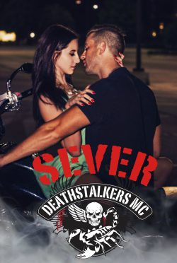 Cover Reveal: Sever (Deathstalkers MC #6) by Alexis Noelle
