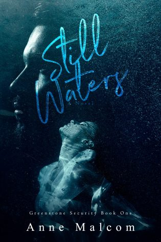 Cover Reveal: Still Waters (Greenstone Security #1) by Anne Malcom