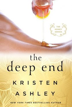 Review: The Deep End (Honey #1) by Kristen Ashley