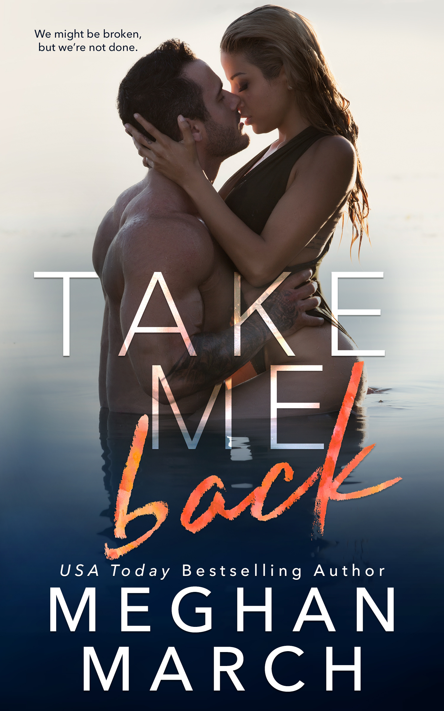 Release Day Blitz: Take Me Back by Meghan March