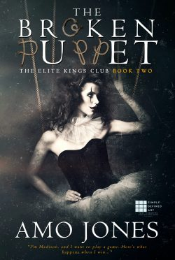 Cover Reveal: The Broken Puppet (The Elite King's Club #2) by Amo Jones