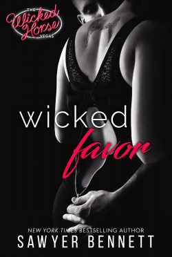 Cover Reveal: Wicked Favor (The Wicked Horse Vegas #1) by Sawyer Bennett