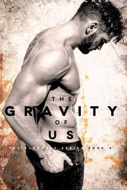 Cover Reveal: The Gravity of Us (Elements #4) by Brittainy C Cherry