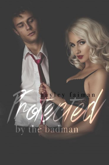 Cover Reveal & Giveaway: Protected by the Badman (Russian Bratva #6) by Hayley Faiman