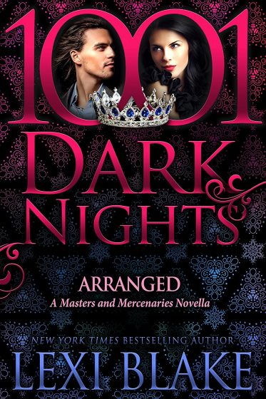 Release Day Blitz: Arranged (Masters and Mercenaries #13.5) by Lexi Blake
