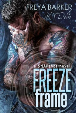 Book Blitz & Giveaway: Freeze Frame (Snapshot #1) by Freya Barker & KT Dove
